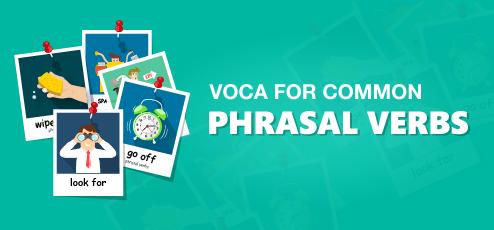 VOCA for Common Phrasal Verbs