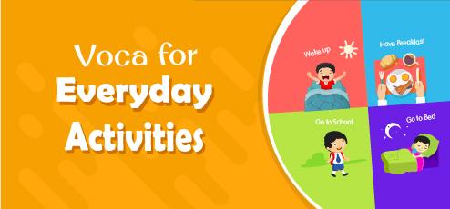 VOCA For EVERYDAY ACTIVITIES