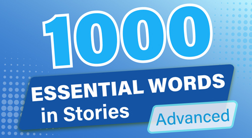 1000 ESSENTIAL WORDS in STORIES (Advanced)