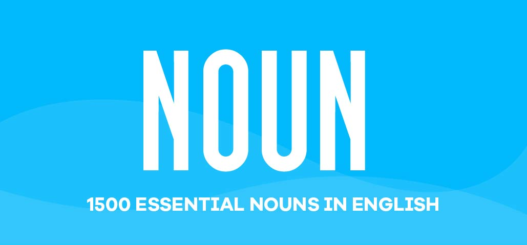 1500 Essential Nouns in English