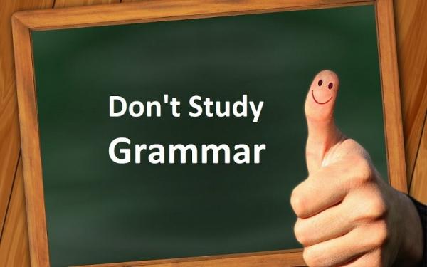 Không học ngữ pháp