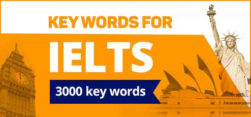 3000 KEY WORDS FOR IELTS