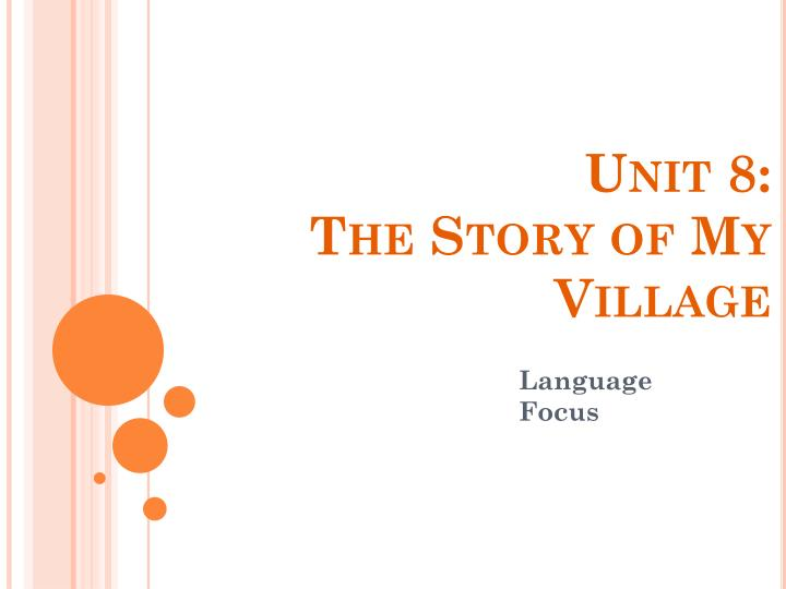THE STORY OF MY VILLAGE - READING & WRITING