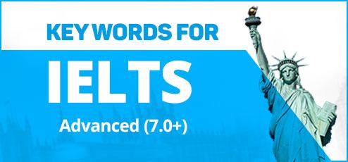 KEY WORDS FOR IELTS (Advanced)