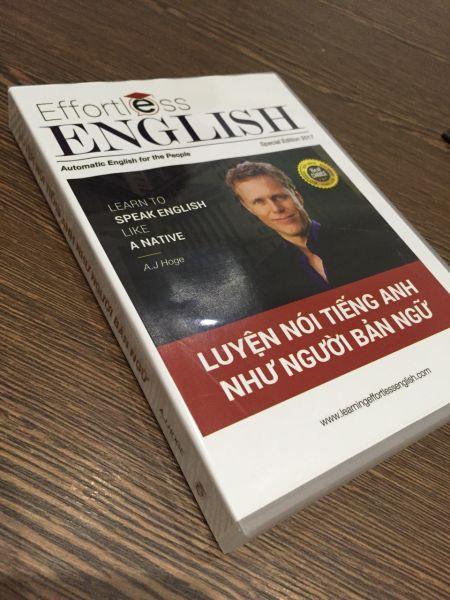 Effortless English: Phương pháp Luyện nói tiếng Anh như người Bản ngữ của tác giả AJ Hoge.