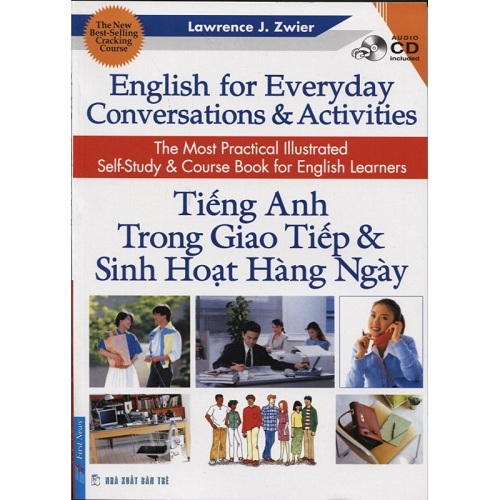 Giáo trình English For Everyday Conversations And Activities của tác giả Lawrence J.Zwier