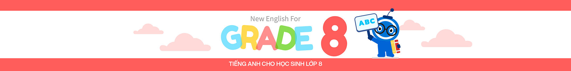 NEW ENGLISH FOR GRADE 8