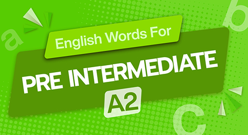 English Words For Pre Intermediate (A2)