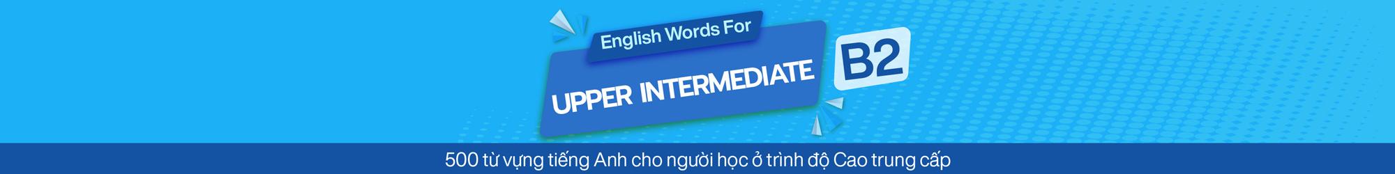 English Words For Upper Intermediate (B2)