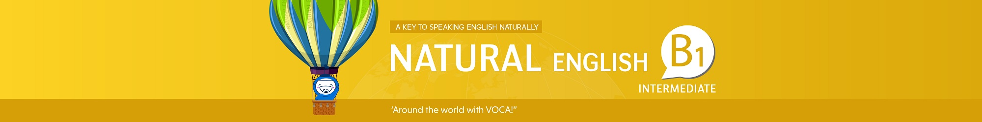 NATURAL ENGLISH B1