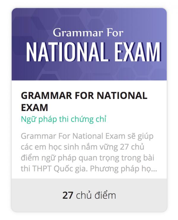 Khóa học ngữ pháp tiếng Anh luyện thi THPT, Quốc gia 2019-2020