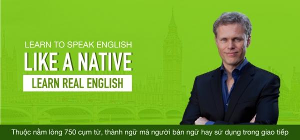Learn Real English: Với hơn 750 cụm từ, thành ngữ tiếng Anh thường gặp trong giao tiếp thực tế.
