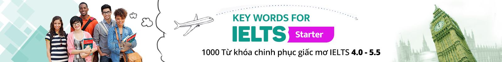 KEY WORDS FOR IELTS (Starter)