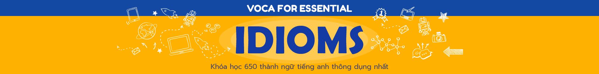 VOCA for ESSENTIAL IDIOMS