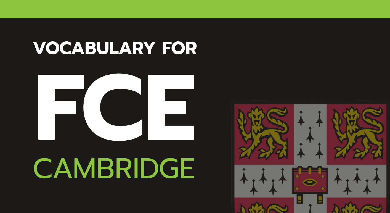 English Vocabulary For Cambridge FCE