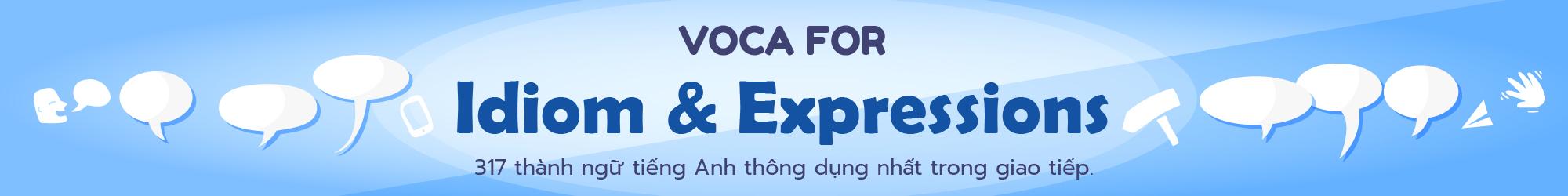 VOCA For IDIOMS & EXPRESSIONS
