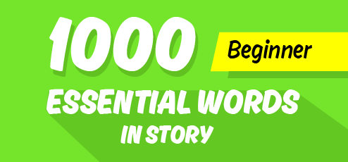1000 ESSENTIAL WORDS in STORIES (Beginner)