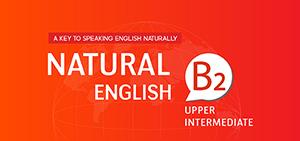 NATURAL ENGLISH B2 (2019)