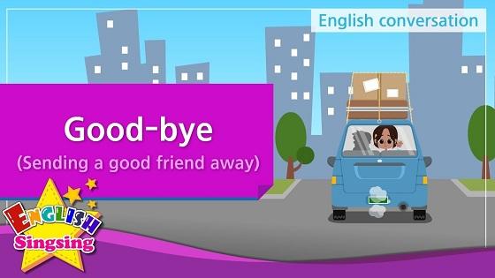 Tiếng Anh trẻ em | Chủ đề: Good-bye