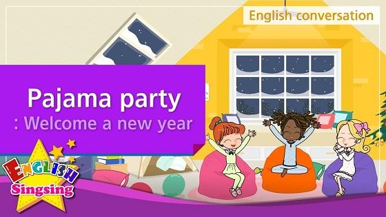 Tiếng Anh trẻ em | Chủ đề: Pajama party
