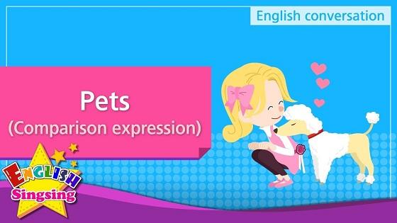 Tiếng Anh trẻ em | Chủ đề: Pets
