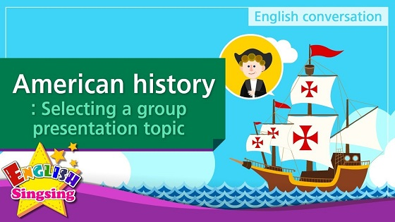 Tiếng Anh trẻ em | Chủ đề: American history