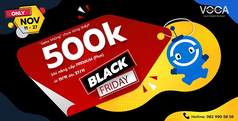 Back Friday là gì? Đừng là người ngoài cuộc - Bạn sẽ tiết kiệm thêm 500K thì đăng ký Premium (plus) hôm nay!