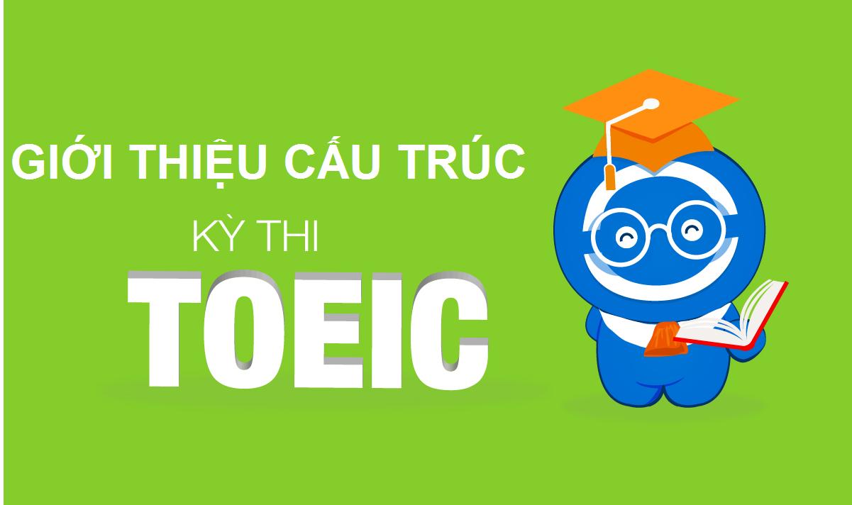 Giới thiệu cấu trúc đề thi TOEIC