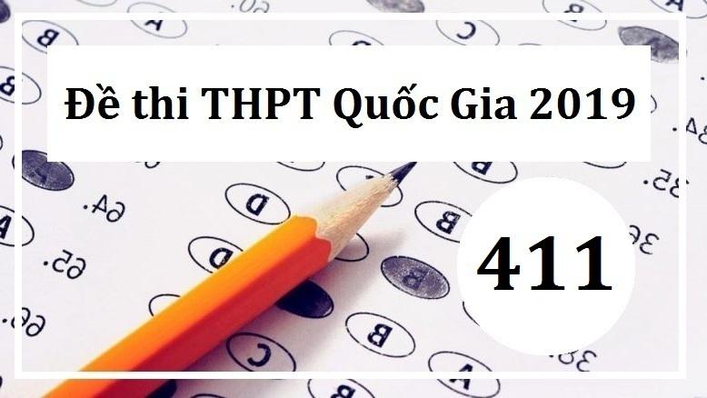 Giải đề thi tiếng Anh THPT Quốc Gia năm 2019 (Mã đề 411)