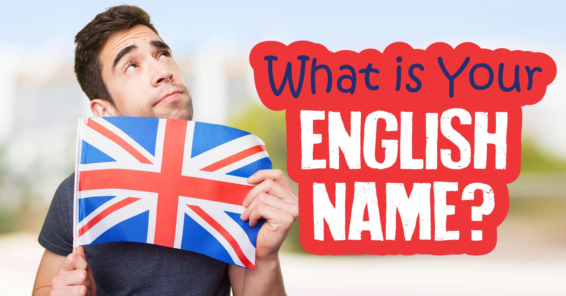 Cách đặt tên tiếng Anh hay và ý nghĩa
