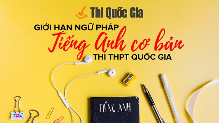 Tổng hợp ngữ pháp tiếng Anh luyện thi THPT Quốc Gia
