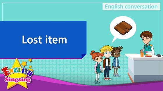 Tiếng Anh trẻ em | Chủ đề: Lost item