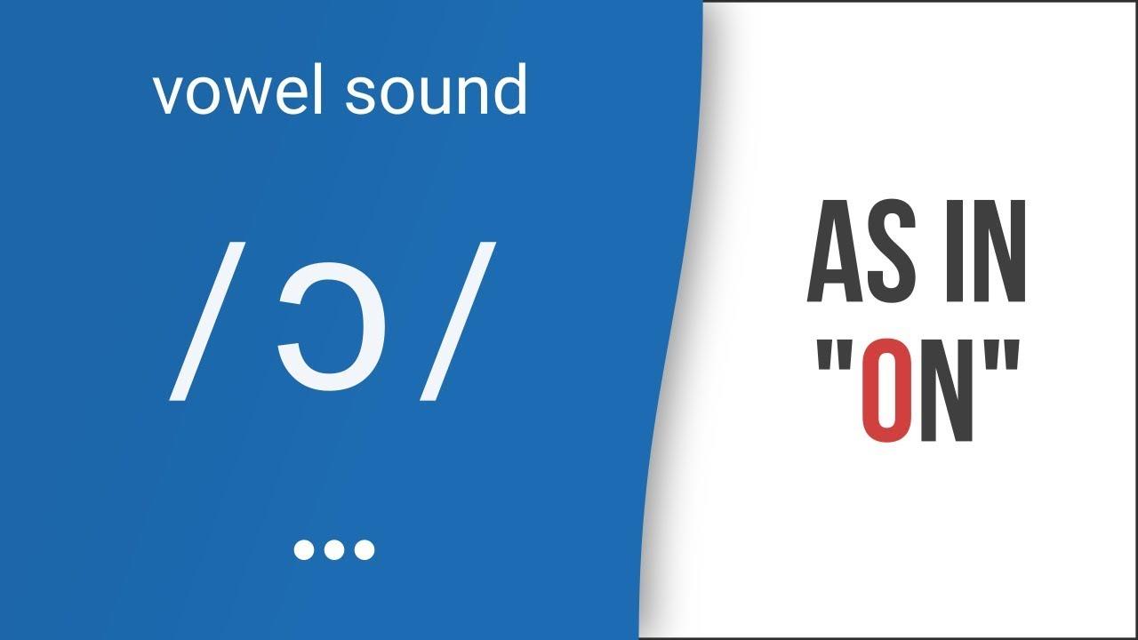 Hướng dẫn cách phát âm tiếng Anh | nguyên âm /ɔ/  hoặc /ɔ:/  | Vowel /ɔ/ or /ɔ:/