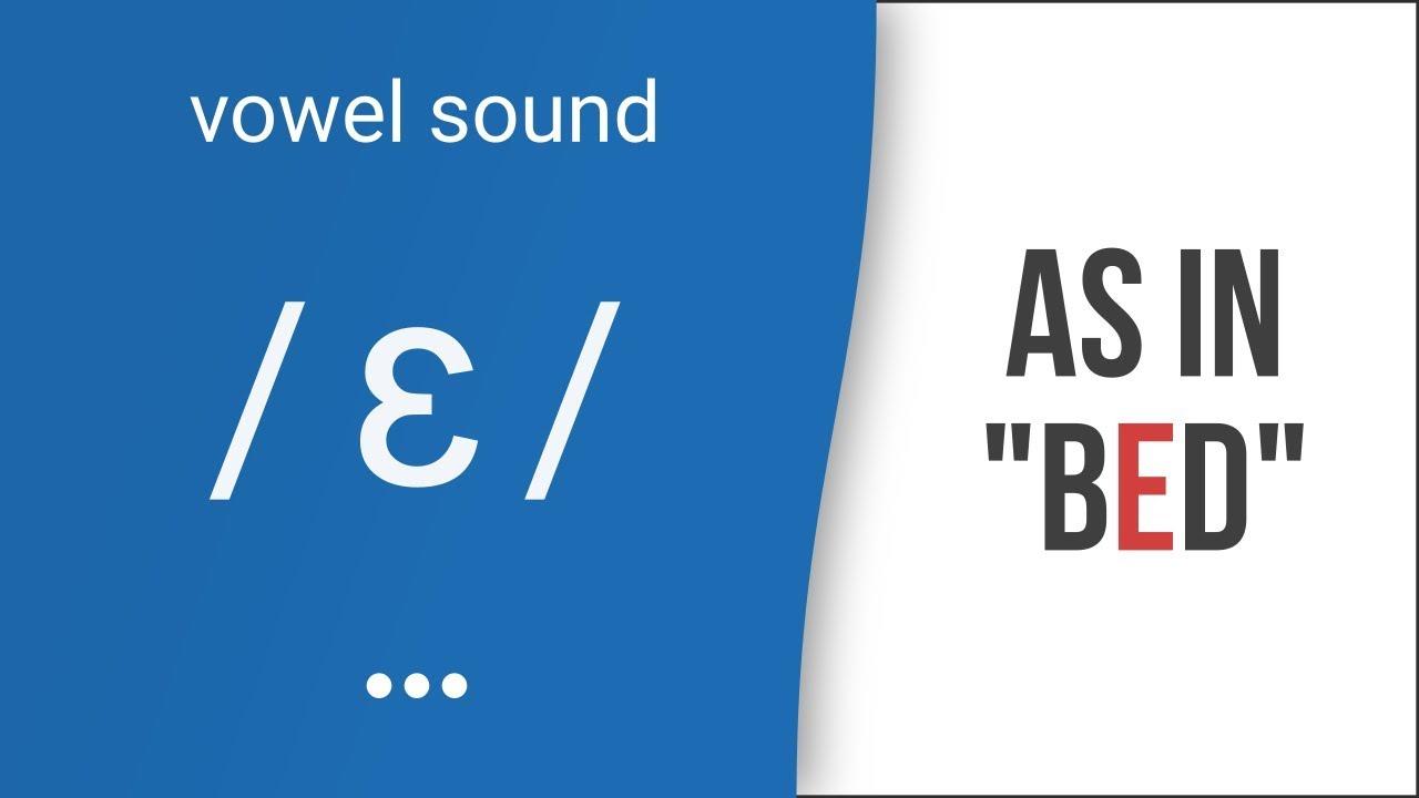 Hướng dẫn cách phát âm tiếng Anh | nguyên âm /e/ | Vowel /e/