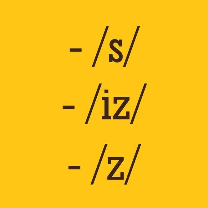 Cách phát âm đuôi s và es trong tiếng Anh chuẩn bản ngữ