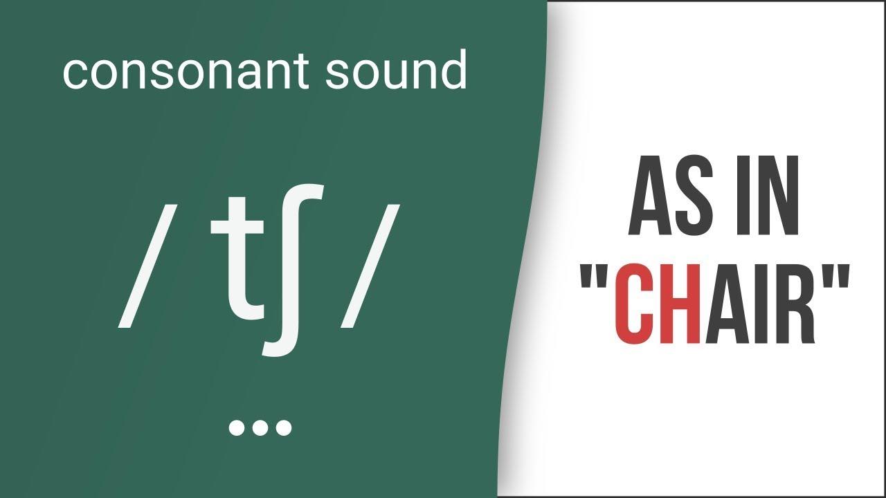Hướng dẫn cách phát âm tiếng Anh | phụ âm /tʃ/ | Consonants /tʃ/