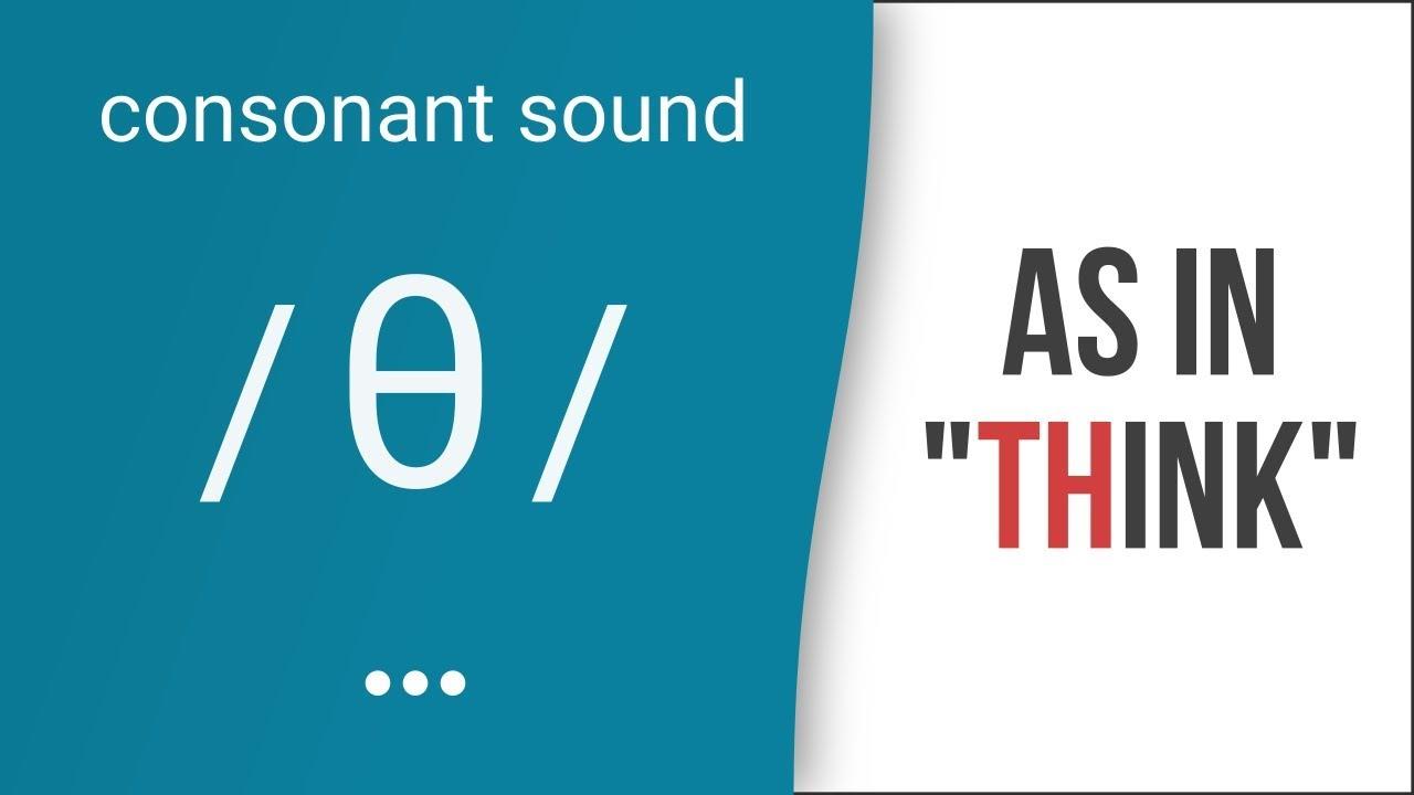Hướng dẫn cách phát âm tiếng Anh | phụ âm /θ/ | Consonants /θ/