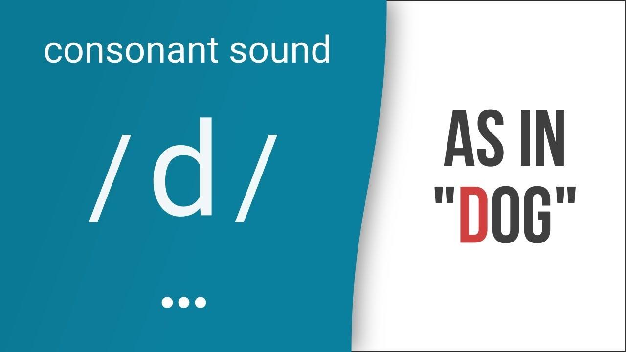 Hướng dẫn cách phát âm tiếng Anh | phụ âm /d/ | Consonants /d/