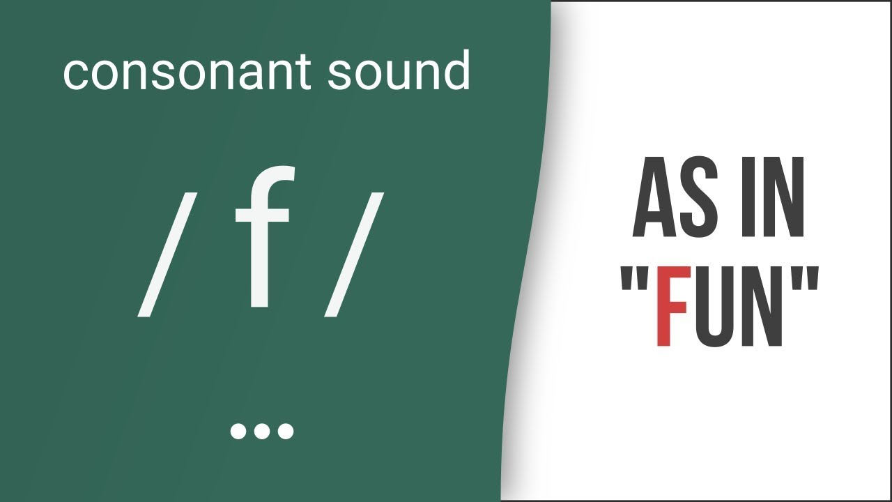Hướng dẫn cách phát âm tiếng Anh | phụ âm /f/ | Consonants /f/