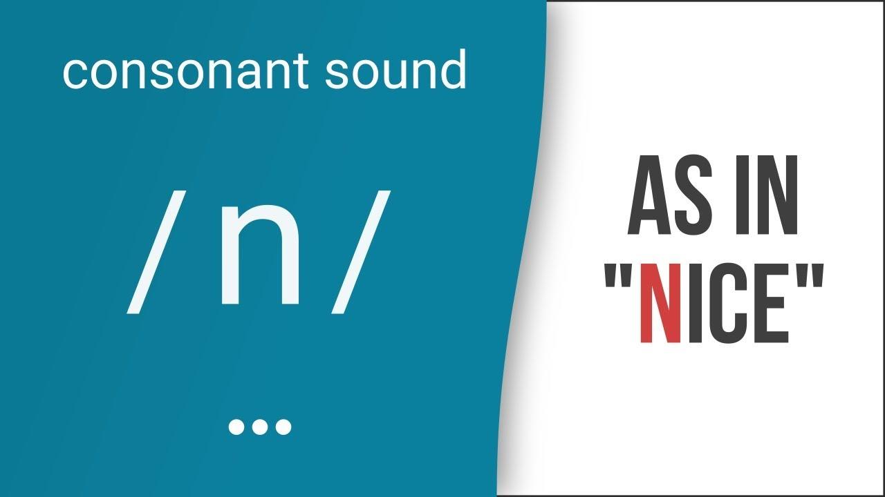 Hướng dẫn cách phát âm tiếng Anh | phụ âm /n/ | Consonants /n/