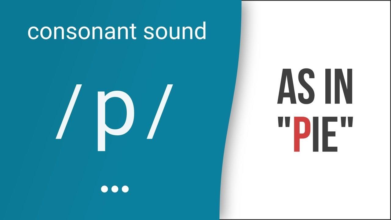 Hướng dẫn cách phát âm tiếng Anh | phụ âm /p/ | Consonants /p/