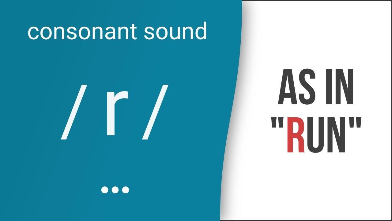 Hướng dẫn cách phát âm tiếng Anh | phụ âm /r/ | Consonants /r/