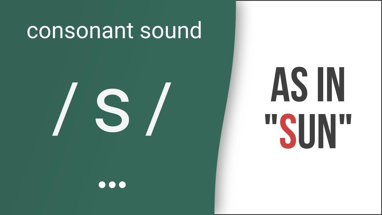 Hướng dẫn cách phát âm tiếng Anh | phụ âm /s/ | Consonants /s/