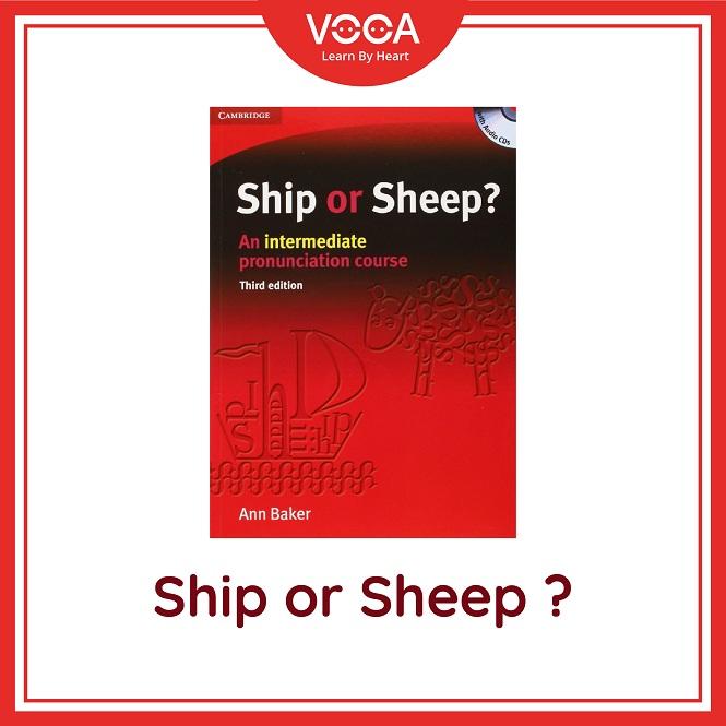 Giáo trình Ship or Sheep: Rèn luyện kỹ năng phát âm theo chủ điểm