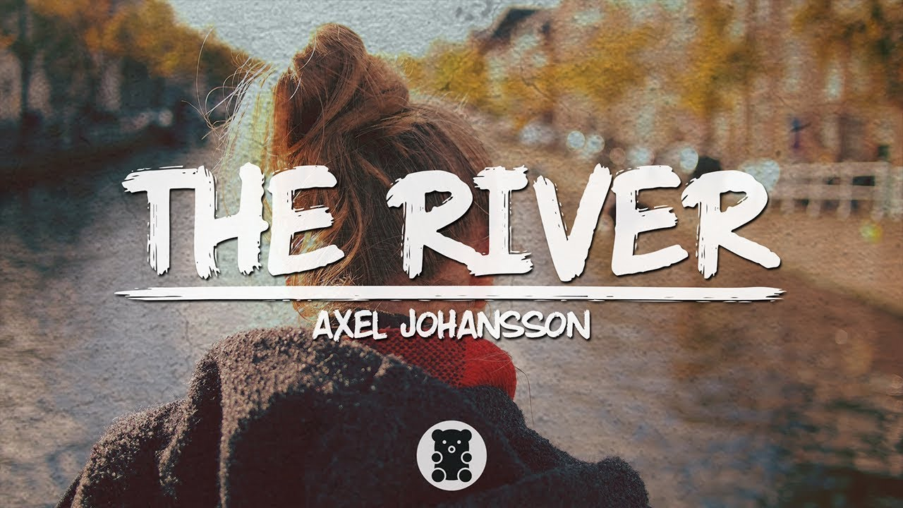 Lời dịch bài hát The River