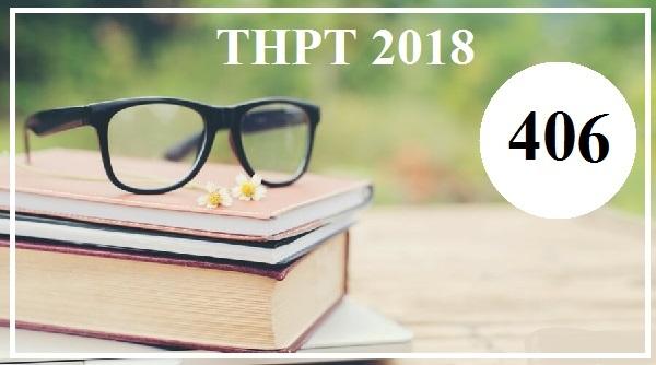 Đề thi tiếng Anh THPT Quốc gia năm 2018 (Mã đề 406)