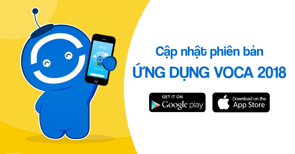 VOCA thông báo: cập nhật phiên bản ứng dụng VOCA 2018 trên Smartphone