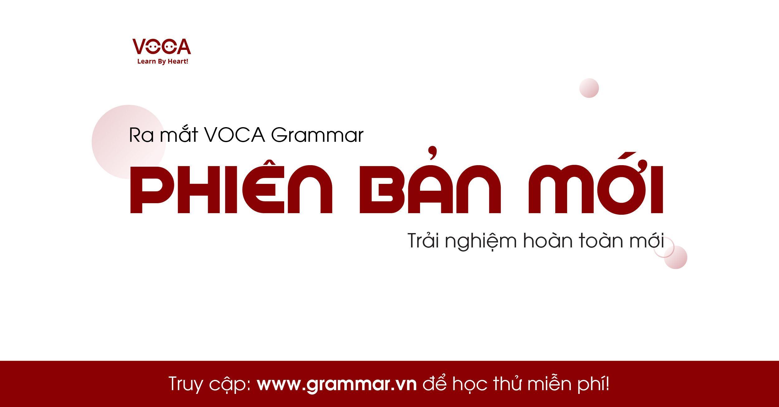 VOCA ra mắt phiên bản chính thức VOCA Grammar 2018