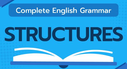 COMPLETE ENGLISH GRAMMAR (STRUCTURES)