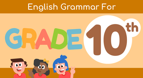 ENGLISH GRAMMAR FOR 10TH GRADE